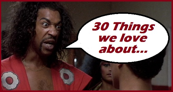 30 Things we LOVE about…The Last Dragon!