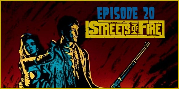 Cult Film Club Episode 20: Streets of Fire