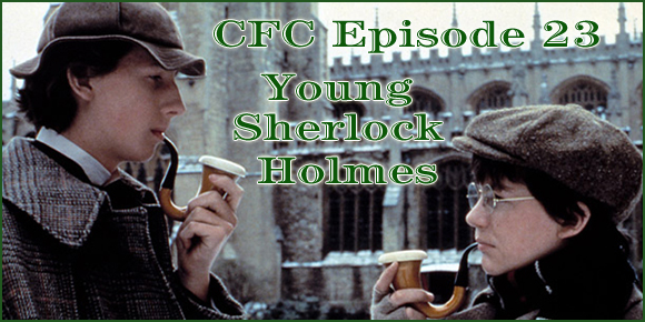 Cult Film Club Episode 23: Young Sherlock Holmes
