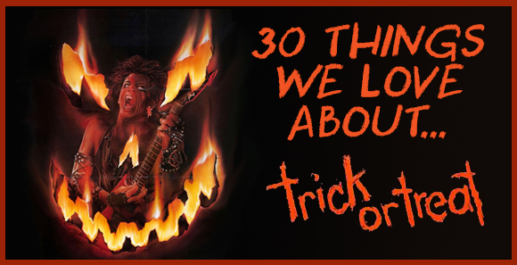 30 Things We Love About…Trick or Treat!